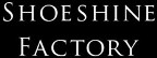 SHOESHINE FACTORY Logo